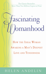 Fascinating Womanhood - eBook  -     By: Helen Andelin