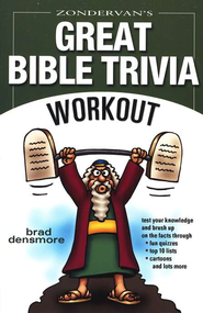 Zondervan's Great Bible Trivia Workout - eBook  -     By: Brad Densmore