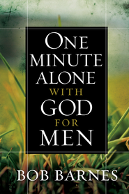 One Minute Alone with God for Men - eBook  -     By: Bob Barnes