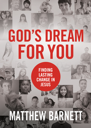 God's Dream for You: Finding Lasting Change in Jesus - eBook  -