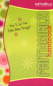 Faithgirlz! Handbook: How to Let Your Faith Shine Through - eBook  -     By: Suzanne Hadley