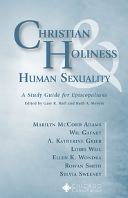 Christian Holiness and Human Sexuality: A Study Guide for Episcopalians - eBook  -     Edited By: Ruth A. Meyers, Gary R. Hall     By: Ruth A. Meyers(ED.) & Gary R. Hall(ED.)