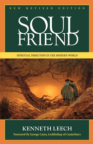 Soul Friend: New Revised Edition - eBook  -     By: Kenneth Leech