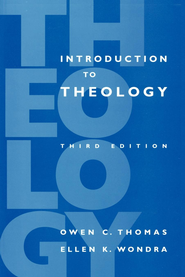 Introduction to Theology, 3rd Edition - eBook  -     By: Owen C. Thomas, Ellen K. Wondra