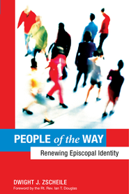 People of the Way: Renewing Episcopal Identity - eBook  -     By: Dwight J. Zscheile