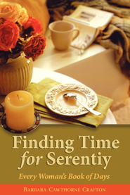 Finding Time for Serenity: Every Woman's Book of Days - eBook  -     By: Barbara Cawthorne Crafton