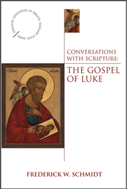 Conversations with Scripture: The Gospel of Luke - eBook  -     By: Frederick W. Schmidt