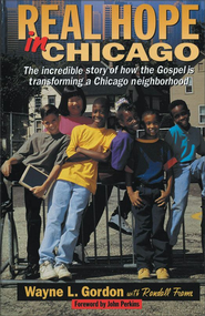 Real Hope in Chicago - eBook  -     By: Wayne Gordon