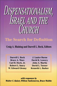 Dispensationalism, Israel and the Church: The Search for Definition - eBook  -     Edited By: Craig A. Blaising, Darrell L. Bock     By: Craig A. Blaising & Darrell L. Bock, eds.
