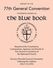 Report to the 76th General Convention: Otherwise Known as the Blue Book - eBook  -