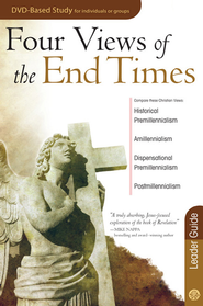 Four Views of the End Times Leader Guide - eBook  -     By: Rose Publishing