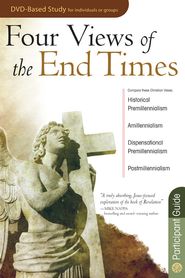 Four Views of the End Times Participant Guide - eBook  -     By: Rose Publishing