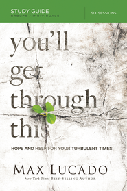 You'll Get Through This Study Guide: Hope and Help for Your Turbulent Times - eBook  -