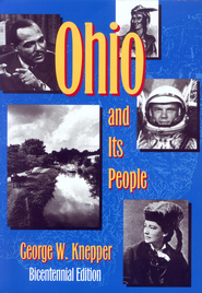 Ohio and Its People: Bicentennial Edition - eBook  -     By: George Knepper
