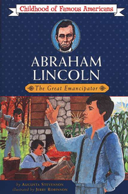 Abraham Lincoln: The Great Emancipator   -     By: Augusta Stevenson, Jerry Robinson