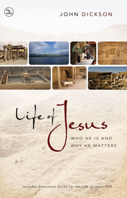 Life of Jesus: Who He Is and Why He Matters - eBook  -     By: John Dickson