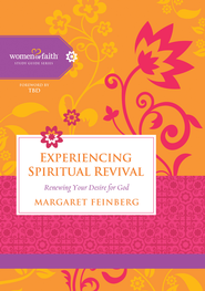 Experiencing Spiritual Revival: Renewing Your Desire for God - eBook  -     By: Women of Faith