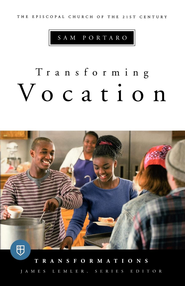 Transforming Vocation - eBook  -     By: Sam Portaro
