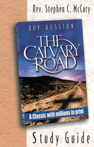 The Calvary Road Study Guide - eBook  -     By: Stephen C. McCary