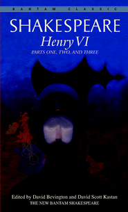 Henry VI: Parts One, Two, and Three - eBook  -     By: William Shakespeare