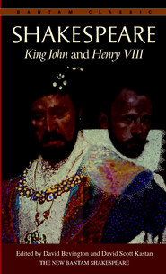 King John and Henry VIII - eBook  -     By: William Shakespeare, David M. Bevington