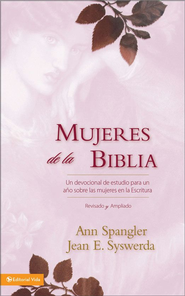 Mujeres de la Biblia: A One-Year Devotional Study of Women in Scripture - eBook  -     By: Ann Spangler, Jean El Syswerda
