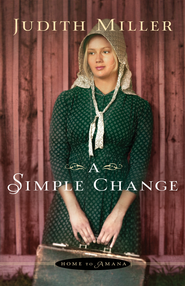 Simple Change, Home to Amana Series #2 -eBook   -     By: Judith Miller