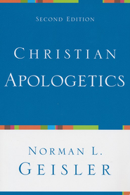 Christian Apologetics - eBook  -     By: Norman L. Geisler