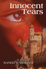 Innocent Tears - eBook  -     By: Sayed Rohani