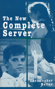The New Complete Server - eBook  -     By: Christopher Heller
