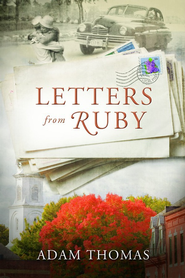 Letters From Ruby - eBook  -     By: Adam Thomas