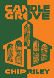 Candle Grove - eBook  -     By: Chip Riley