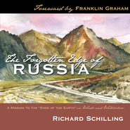 The Forgotten Edge of Russia: A Mission To The Ends of the Earth In Words And Watercolors - eBook  -     By: Richard Schilling