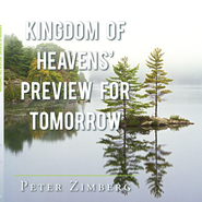 Kingdom of Heavens' Preview for Tomorrow - eBook  -     By: Peter Zimberg