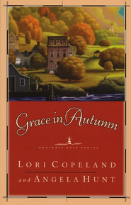 Grace In Autumn, Heavenly Daze Series #2   -     By: Lori Copeland, Angela Hunt