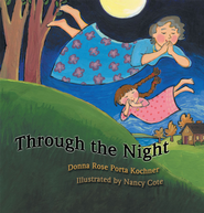 Through the Night - eBook  -     By: Donna Rose Porta Kochner