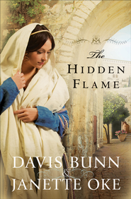 Hidden Flame, The - eBook  -     By: Davis Bunn, Janette Oke