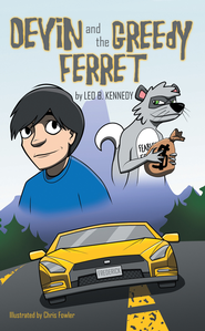 Devin and the Greedy Ferret - eBook  -     By: Leo Kennedy