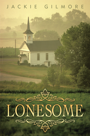 Lonesome - eBook  -     By: Jackie Gilmore