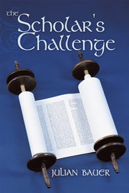 The Scholar's Challenge - eBook  -     By: Julian Bauer
