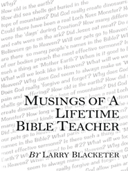 Musings of a Lifetime Bible Teacher - eBook  -     By: Larry Blacketer
