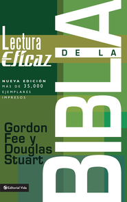 La lectura eficaz de la Biblia - eBook  -     By: Gordon D. Fee, Douglas Stuart