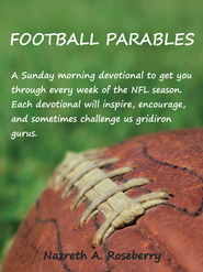 Football Parables - eBook  -     By: Nazreth Roseberry