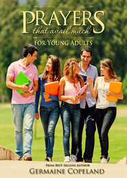 Prayers That Avail Much for Young Adults - eBook  -     By: Germaine Copeland