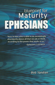 Ephesians: Our Blueprint for Maturity - eBook  -     By: Bob Yandian