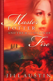 Master Potter Mountain of Fire - eBook  -     By: Jill Austin