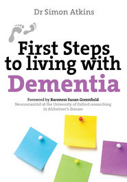 First Steps to Living With Dementia - eBook  -     By: Simon Atkins