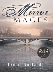 Mirror Images - eBook  -     By: Laurie Norlander