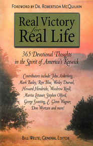 Real Victory for Real Life: 365 Devotional Thoughts in the Spirit of America's Keswick - eBook  -     Edited By: Bill Welte     By: Bill Welte(Ed.)