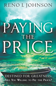 Paying the Price - eBook  -     By: Reno Johnson